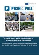 Ghid de planificare și gestionare a sistemului de parcări urbane